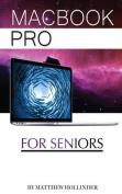 Macbook Pro: For Seniors