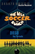 The Wild Soccer Bunch, Book 2