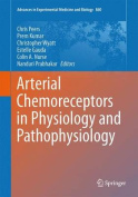 Arterial Chemoreceptors in Physiology and Pathophysiology