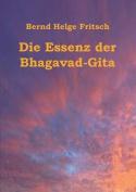Die Essenz Der Bhagavad-Gita [GER]