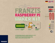 The Raspberry Pi Maker Kit