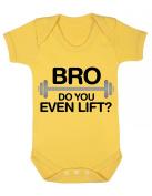 Bro Do You Even Lift. Baby Playsuit / Bodysuit