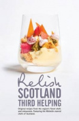 Relish Scotland - Third Helping