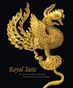 Royal Taste