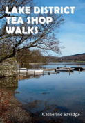 Lake District Tea Shop Walks