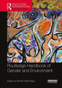 Routledge Handbook of Gender and Environment