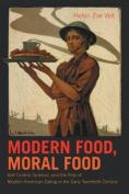 Modern Food, Moral Food