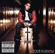 Cole World: The Sideline Story [Parental Advisory]