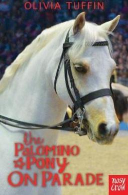 The Palomino Pony on Parade (The Palomino Pony)
