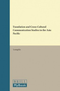Translation and Cross-Cultural Communication Studies in the Asia Pacific