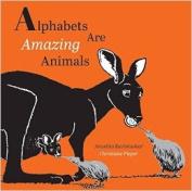 Alphabets are Amazing Animals - PB