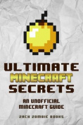 Ultimate Minecraft Secrets