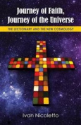 Journey of Faith, Journey of the Universe