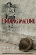 Finding Malone