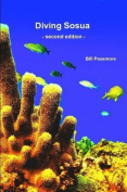 Diving Sosua - Second Edition