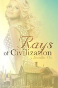 Rays of Civilization