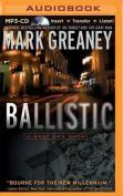 Ballistic: A Gray Man Novel [Audio]