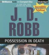 Possession in Death (In Death) [Audio]