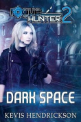 Rogue Hunter: Dark Space