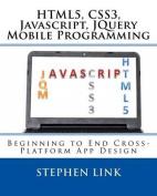 Html5, Css3, JavaScript, Jquery Mobile Programming