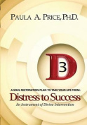3D Distress to Success