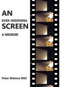 An Ever-Widening Screen