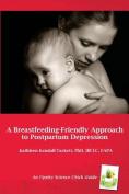 A Breastfeeding-Friendly Approach to Postpartum Depression