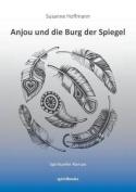 Anjou Und Die Burg Der Spiegel [GER]