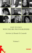 Face to Face with the Great Photographers