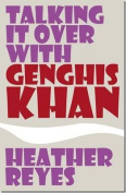 Talking it Over with Genghis Khan