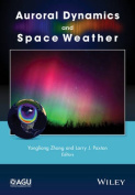 Auroral Dynamics and Space Weather