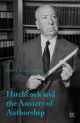 Hitchcock and the Anxiety of Authorship