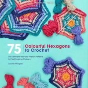 75 Colourful Hexagons to Crochet
