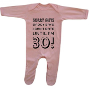 Bang Tidy Clothing Baby Girl's Daddy Says I Can't Date Until I'm 30! Funny Rompersuit