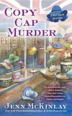 Copy Cap Murder (Hat Shop Mystery)