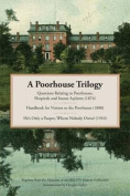 A Poorhouse Trilogy