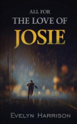 All for the Love of Josie