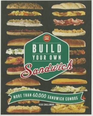 Build Your Own Sandwich (Build Your Own)