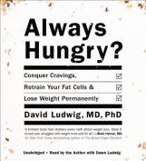 Always Hungry? [Audio]
