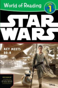 World of Reading Star Wars the Force Awakens: Rey Meets BB-8