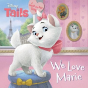 Disney Tails We Love Marie (Disney Tails) [Board book]