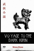 Voyage to the Dark Kirin