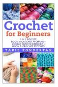 Crochet for Beginners: 3 in 1 Box Set: Book 1: Crochet Afgahns + Book 2