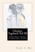 Chrissys Tagebuch Teil III [GER]