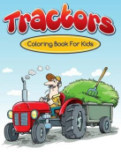 Tractors Coloring Books for Kids