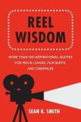 Reel Wisdom