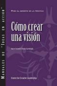 Creating a Vision (Spanish) [Spanish]