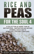 Rice and Peas for the Soul 4