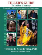 Tiller S Guide to Indian Country
