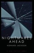 Nightmares Ahead